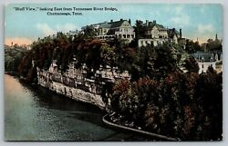 Chattanooga Tnhomes On Rock Cliffsbluff View Easttennessee River Bridge1910