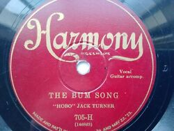 """""""Hobo"""" Jack Turner 78rpm Single 10 inch Harmony Records #705 H The Bum Song $19.99"""