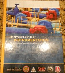 Applied Science Of Instrumentation A Technicians Reference To Calibration Ibew