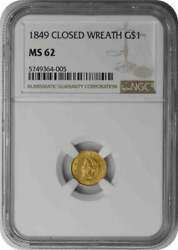 1849 1 Gold Type 1 Closed Wreath Ms62 Ngc
