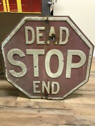 Vintage 1930's Embossed Dominion Signal Company Stop Sign Dead End Bullet Hole
