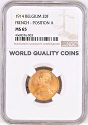 1914 Belgium 20 Francs Gold Ngc Ms65 King Albert I French Text Position A