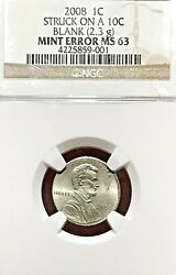 2008 Lincoln Cent Struck On Dime Planchet Ngc Ms-63 Off-metal Error