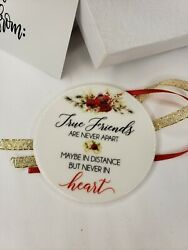 LOT 2 True Friends Never Apart Distance Never in Heart Ceramic Ornaments w Boxes