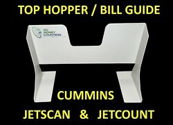 Top Hopper / Bill Guide For Cummins Jetscan And Jetcount Money Counters