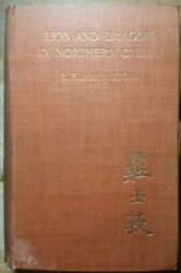1910 Lion And Dragon In Northern China By R.f. Johnson E.p. Dutton Co