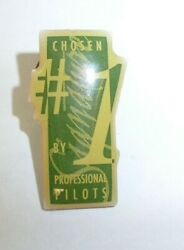 Chosen 1 By Professional Pilot's - Pin Back Button - Tie Tack
