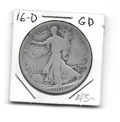 1916-d Walking Liberty 1/2 Dollar Gd- - - -read Entire Listing Before Buying