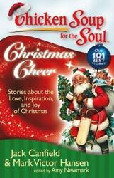 Chicken Soup for the Soul: Christmas Cheer: Stories about the Love Inspiration