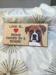 BOXER DOG Sign Plaque Love Is Bringing Owned By A Boxer Made In USA