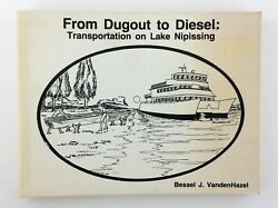 From Dugout To Diesel Transportation On Lake Nipissing Highway Book Shop T650