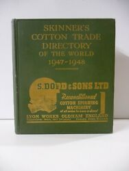 Skinnerand039s Cotton Trade Directory Of The World 1947-1948 -thomas Skinner And Co.