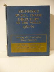 Skinnerand039s Wool Trade Directory Of The World 1961-62 - Thomas Skinner And Co. Ltd.