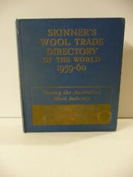 Skinnerand039s Wool Trade Directory Of The World 1959-60 - Thomas Skinner And Co. Ltd.