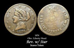 Liberty Head Vintage Token - Extremely Rare With Star