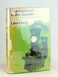Leo Marx Signed 1st Ed 1964 The Machine In The Garden Hardcover W/dustjacket