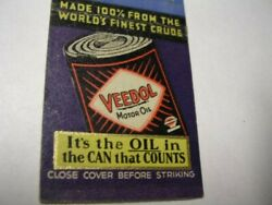 Indestructible Veedol Motor Oil Itand039s The Oil In The Can That Counts Matchcover