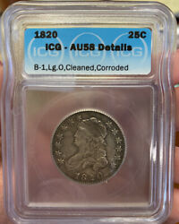 1820 Bust Quarter Icg Au58 Detailscleaned Us Coin Lot 644