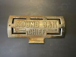 Vintage Rare Early 1900s Chromed Steel Round Oak Chief Stove Name Plate Badge