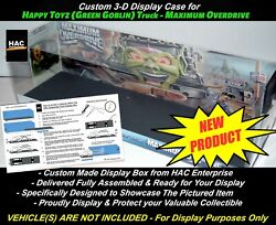 Custom Display Case The Happy Toyz Tractor Trailer 1/64 From Maximum Overdrive