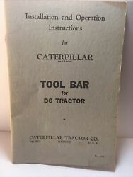 Installation And Operators Instructions For Caterpillar Tool Bar D6 Tractor Vg+