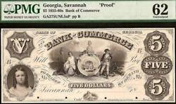 1855-60s 5 Dollar Bill Savahhah Georgia Proof Bank Note Large Currency Pmg 62