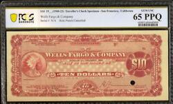 1905-1914 10 Wells Fargo Company Travelers Check Certificate Indian Pcgs 65 Ppq