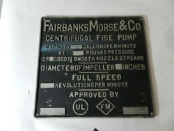 Vintage Fairbanks Morse And Co.- Centrifugal Fire Pump Sign / Plaque-fire Fighting