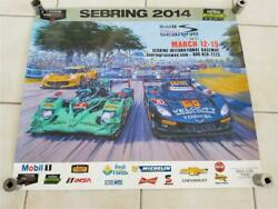 2014 12 Hours Of Sebring Mobile1 Imsa 62th Annual March 12-15 Poster