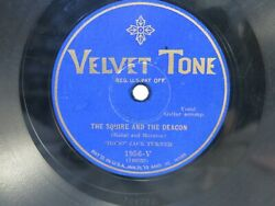 78rpmVelvet Tone Records Hobo Jack Turner The Squire And The Deacon A High Silk $18.00