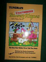 Tundra's Unauthorized Nursery Rhymes By Chad Carpenter Autographed