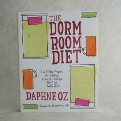 The Dorm Room Diet by Daphne Oz 2006 Paperback Healthy College Lifestyle