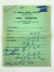 X-ray Requisition Form T. A. Main Thompson St. Josephs North Bay Ontario 794a