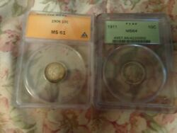 Barber Dimes 1906 And 1911,graded Ms 61 And Ms 64, By Anacs And Pcgs, Plus Free Bonus