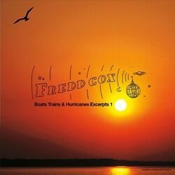 Fredd Cox-boats Trains And Hurricanes Excerpts 1 Cd New