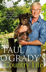 Paul O`grady`s Country Life Book New