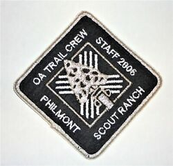 2006 Oa Trail Crew Staff Patch - Philmont Scout Ranch Order Of The Arrow
