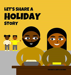 Sayner Shawnta Smith-lets Share A Holiday Story Hbook New