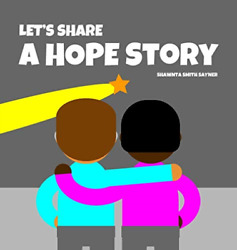 Sayner Shawnta Smith-lets Share A Hope Story Hbook New