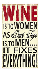 Wine Fixes Everything Vineyard Wall Or Tabletop 11.75 Inch Box Sign