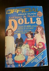 The Official Price Guide To Antique And Modern Dolls 1985,third Edition