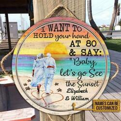 Personalized Beach Sunset I Want To Hold Customized Round Wood Sign $28.50