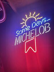 Neon Sign Michelob Some Days