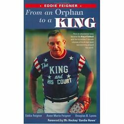 From An Orphan To A King - Eddie Feigner [hardcover] Douglas B. Lyons Eddie