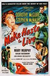 Make Haste To Live Poster Dorothy Mcguire Old Movie Photo