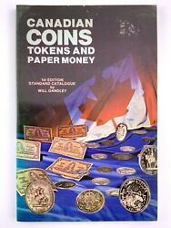 1981 Canadian Coins Tokens And Paper Money By Will Gandley 1st Edition 776b