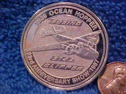 1987 Boeing Employees Coin Club 1.5 Oz Silver 314 A Clipper 1939 Medal Best