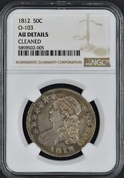 1812 Bust Half Dollar 50c O-103 Au Details Cleaned Ngc Coingiants