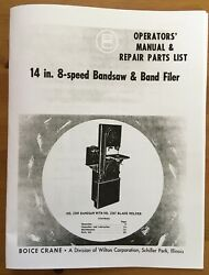"""Boice Crane 14"""" 8-speed Band Saw And Filer Operators' Manual And Parts List"""
