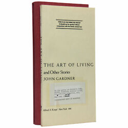 John Gardner / The Art Of Living And Other Stories Uncorrected Proof 1st 1981